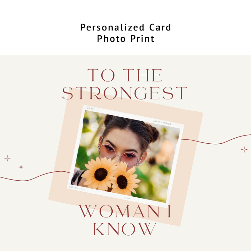 To the Strongest Woman (Personalized Card)