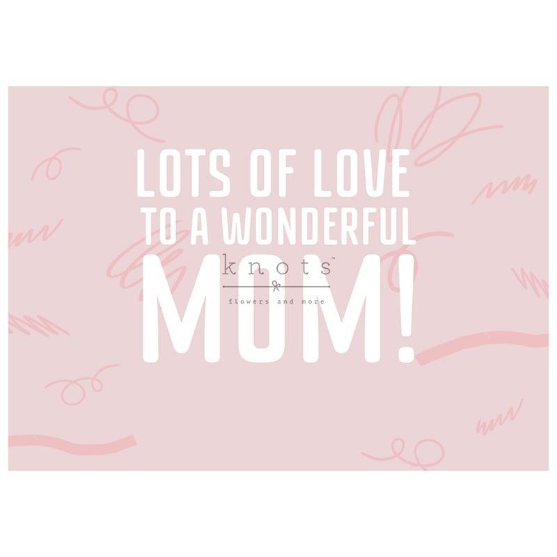 Lots of Love, Mom